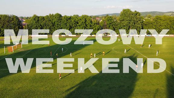 Podsumowanie meczowego weekendu